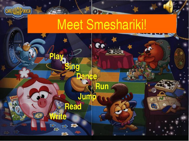 Meet Smeshariki! Play Sing Dance Run Jump Read Write