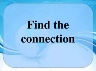 Find the connection