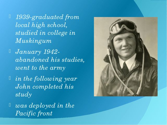 1939-graduated from local high school, studied in college in Muskingum Januar...