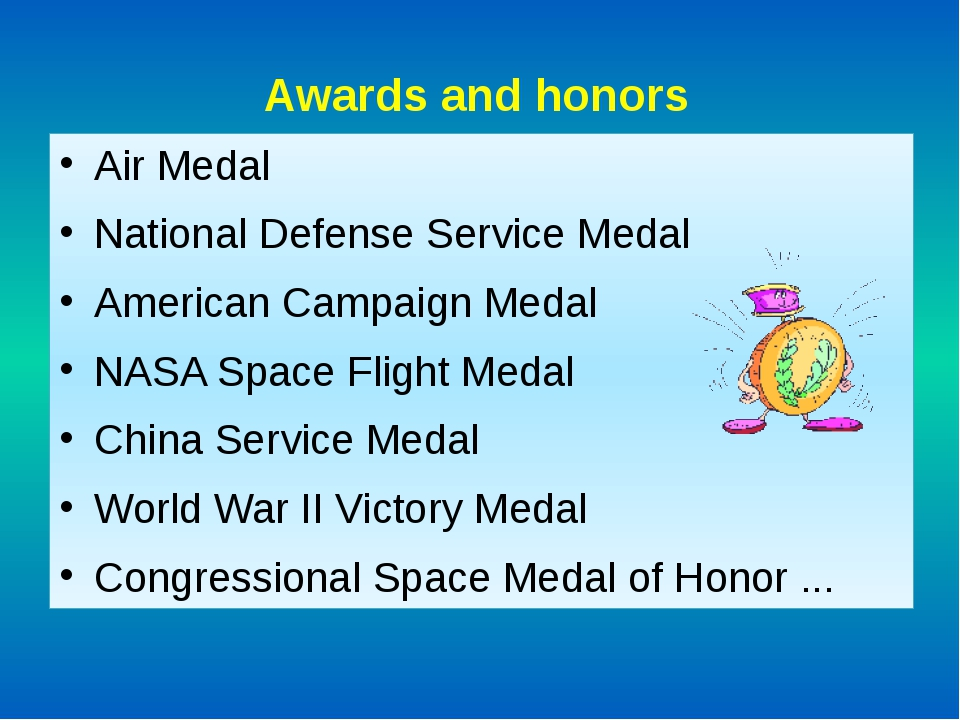 Awards and honors Air Medal National Defense Service Medal American Campaign...