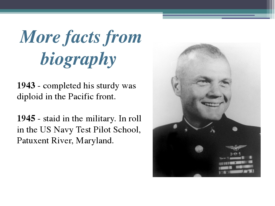 More facts from biography 1943 - completed his sturdy was diploid in the Paci...