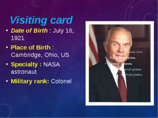 Visiting card Date of Birth : July 18, 1921 Place of Birth : Cambridge, Ohio,