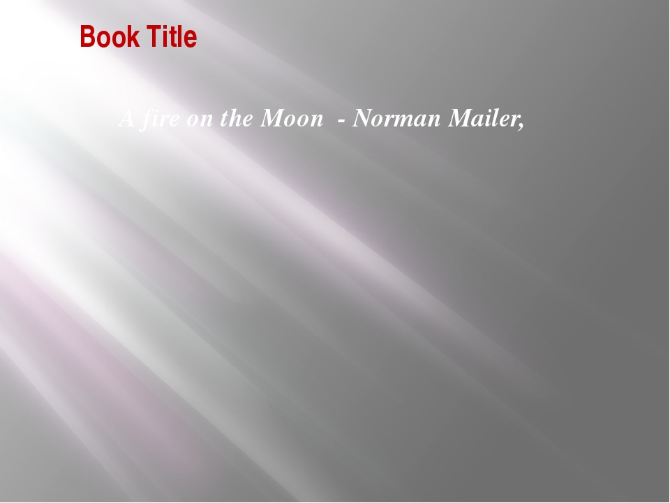 Book Title А fire on the Moon - Norman Mailer,