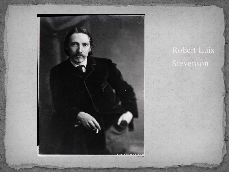 Robert Luis Stevenson