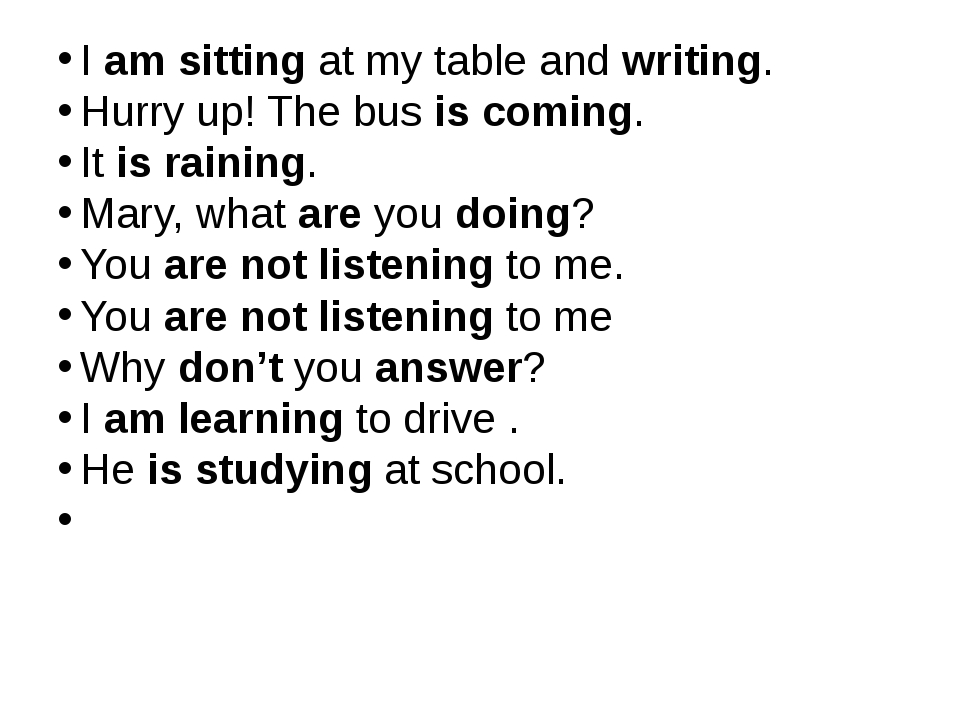I am sitting at my table and writing. Hurry up! The bus is coming. It is rai...
