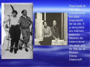 Paul avait là l'un des événements les plus importants de sa vie. Il a rencon
