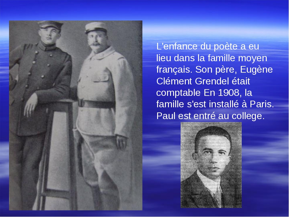 L'enfance du poète a eu lieu dans la famille moyen français. Son père, Eugène...
