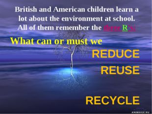 British and American children learn a lot about the environment at school. Al