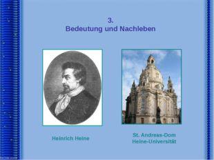 3. Bedeutung und Nachleben Heinrich Heine St. Andreas-Dom Heine-Universität