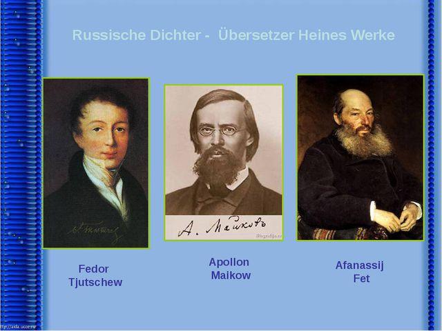 Russische Dichter - Übersetzer Heines Werke Fedor Tjutschew Apollon Maikow Af...