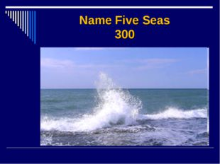 Name Five Seas 300