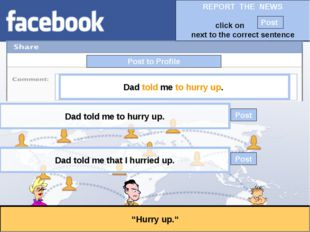 """Post to Profile """"Hurry up."""" Dad told me to hurry up. Dad told me that I hurri"""