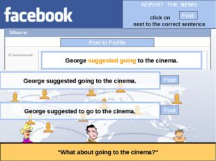 """Post to Profile """"What about going to the cinema?"""" George suggested going to t"""