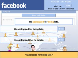 """Post to Profile """"I apologize for being late."""" He apologized for being late. H"""