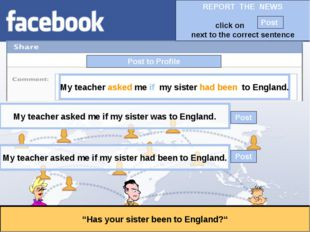 """Post to Profile """"Has your sister been to England?"""" My teacher asked me if my"""