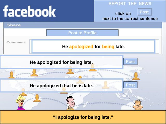 """Post to Profile """"I apologize for being late."""" He apologized for being late. H..."""