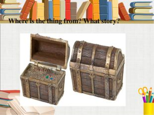 Where is the thing from? What story?