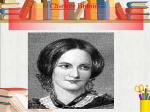 Charlote Bronte