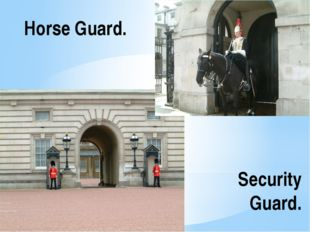 Security Guard. Horse Guard.