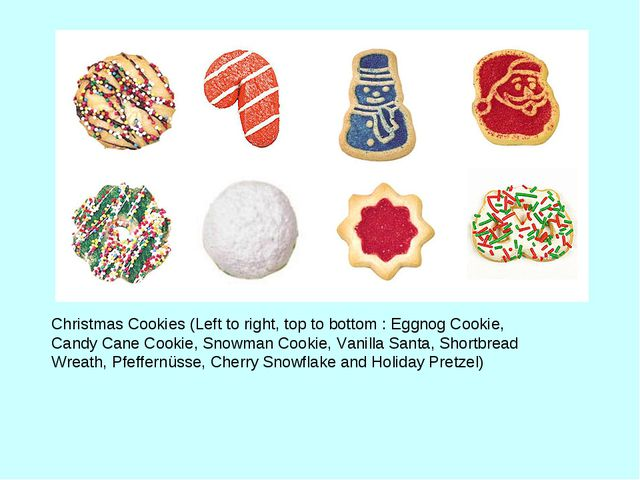Christmas Cookies (Left to right, top to bottom : Eggnog Cookie, Candy Cane C...