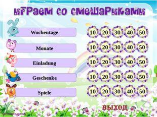 Wochentage Monate Einladung Geschenke Spiele 10 20 30 40 50 10 20 30 40 50 1