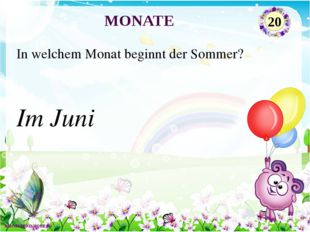 Im März In welchem Monat beginnt der Frühling? MONATE 10