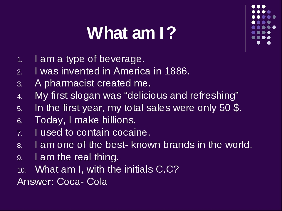 What am I? I am a type of beverage. I was invented in America in 1886. A phar...