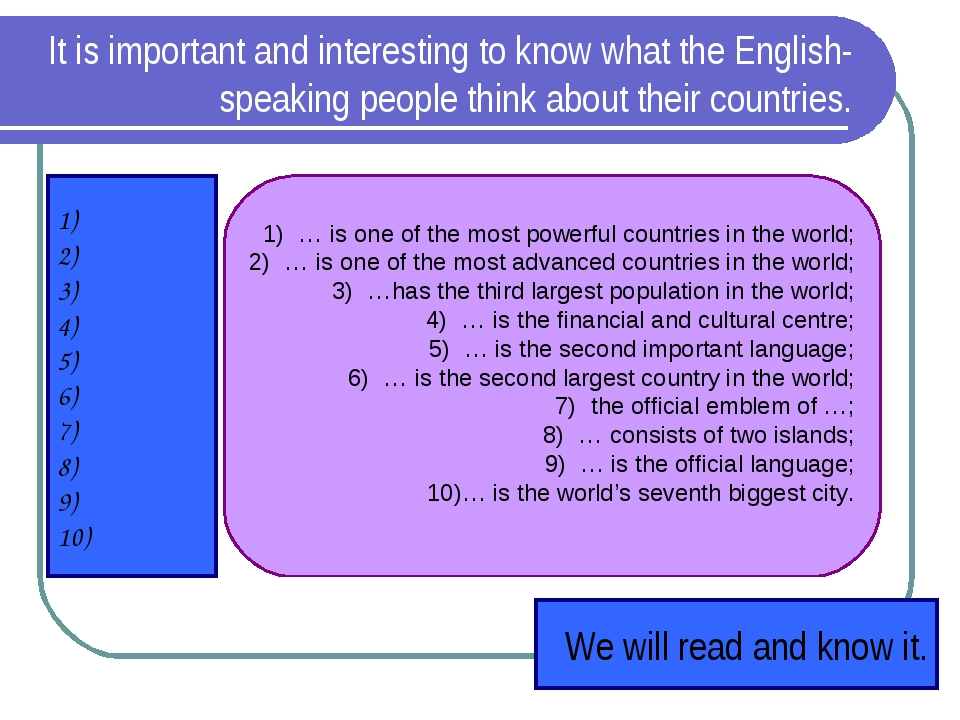 It is important and interesting to know what the English-speaking people thin...