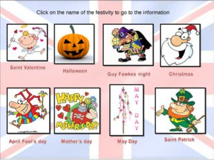 Click on the name of the festivity to go to the information