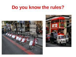 Do you know the rules?