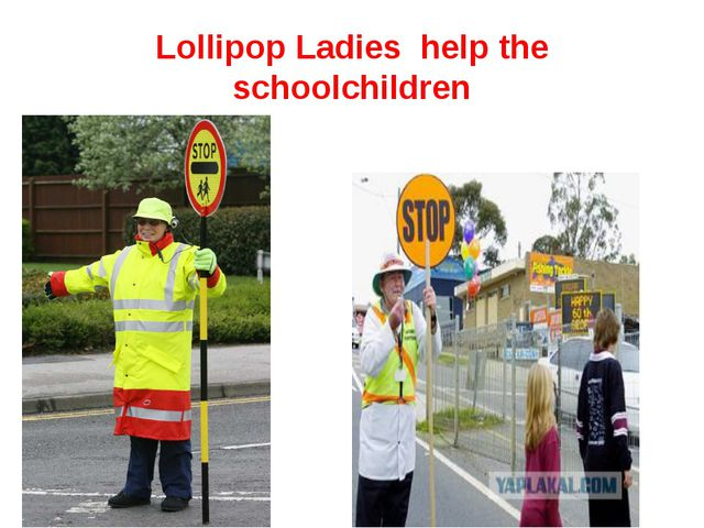 Lollipop Ladies help the schoolchildren