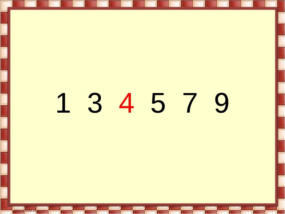 1  3  4  5  7  9