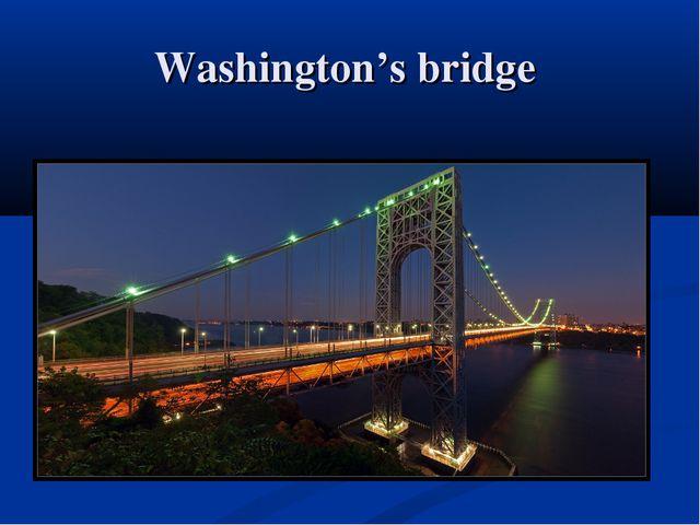 Washington's bridge