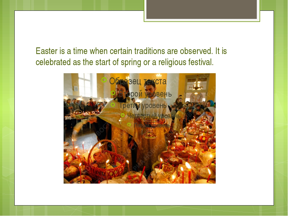 Easter is a time when certain traditions are observed. It is celebrated as th...
