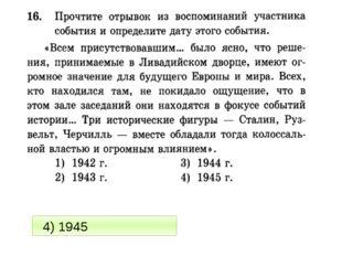 4) 1945