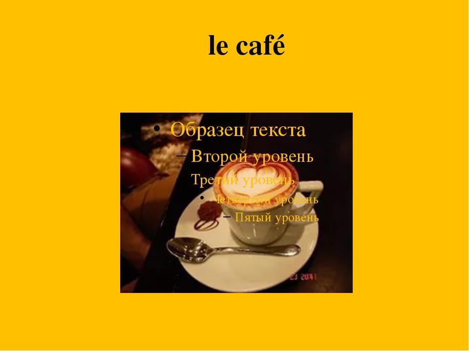 L le café