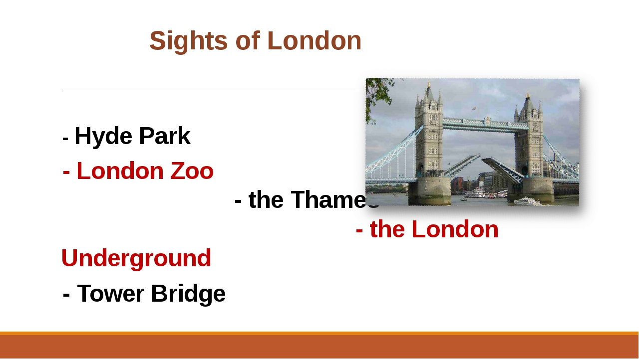 Sights of London - Hyde Park	 - London Zoo - the Thames - the London Unde...