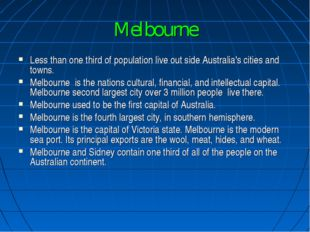 Melbourne Less than one third of population live out side Australia's cities