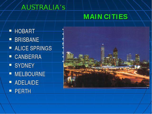 AUSTRALIA's HOBART BRISBANE ALICE SPRINGS CANBERRA SYDNEY MELBOURNE ADELAIDE...