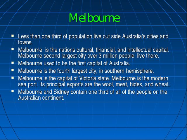 Melbourne Less than one third of population live out side Australia's cities...