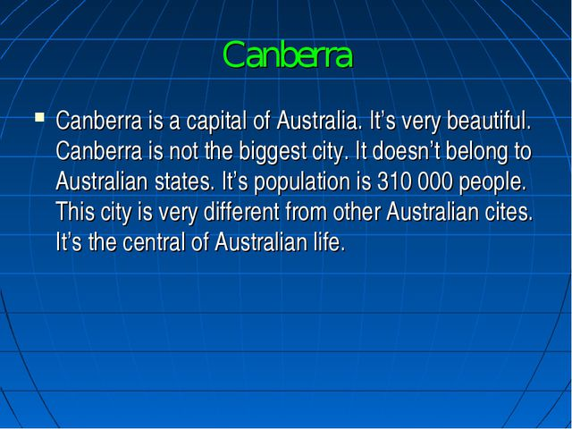 Canberra Canberra is a capital of Australia. It's very beautiful. Canberra is...