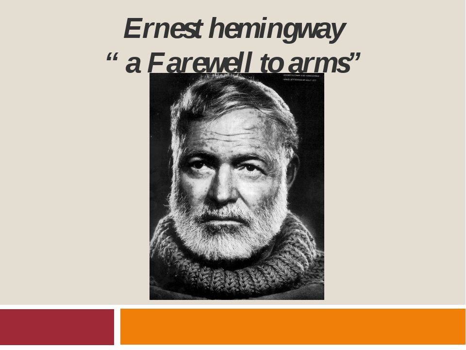 """Ernest hemingway """" a Farewell to arms"""""""