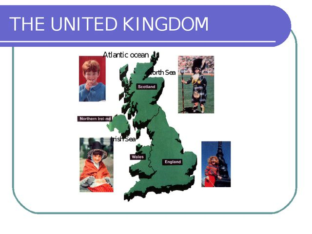 THE UNITED KINGDOM  Atlantic ocean  North Sea  Irish Sea