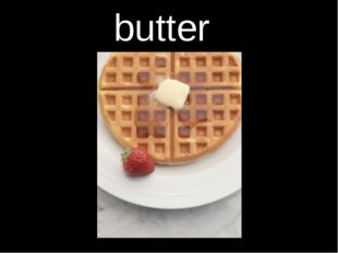 butter 4.Read the words.