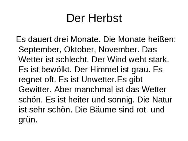 Der Herbst Es dauert drei Monate. Die Monate heißen: September, Oktober, Nove...