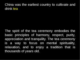 China was the earliest country to cultivate and drink tea The spirit of the t