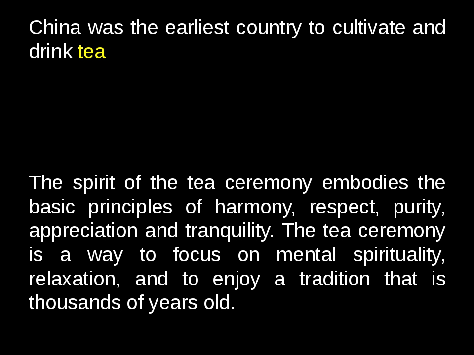 China was the earliest country to cultivate and drink tea The spirit of the t...