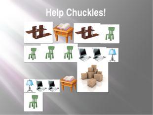 Help Chuckles!