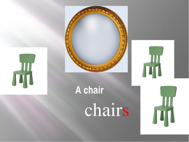 A chair chairs