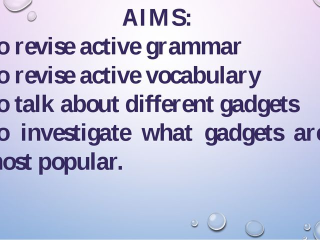 AIMS: To revise active grammar To revise active vocabulary To talk about diff...